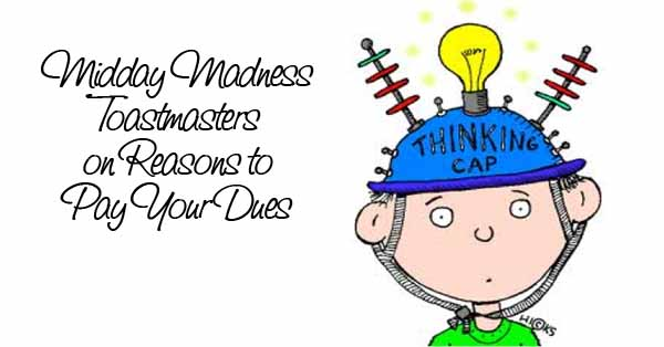 Midday Madness Toastmasters on Renewing Your Membership
