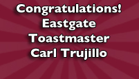 Toastmaster Carl Trujillo Wins Seat in NM Legislature
